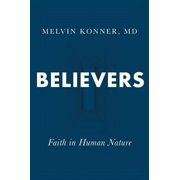 Believers: Faith in Human Nature (Hardcover)