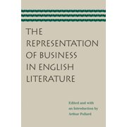 The Representation of Business in English Literature - eBook