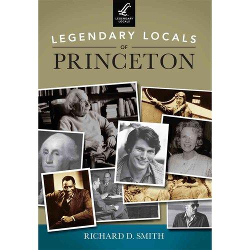 Legendary Locals of Princeton: New Jersey