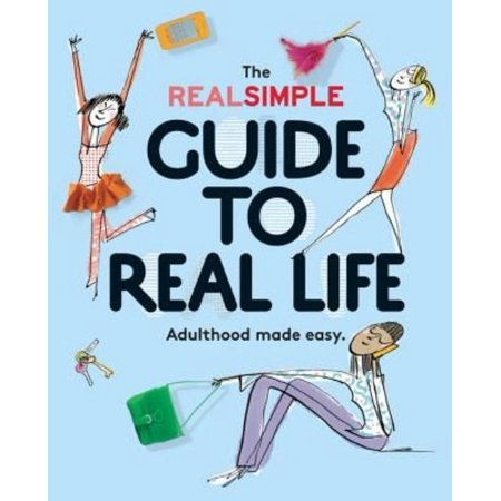 The real simple guide to real life adulthood made easy for Simple guide to a minimalist life