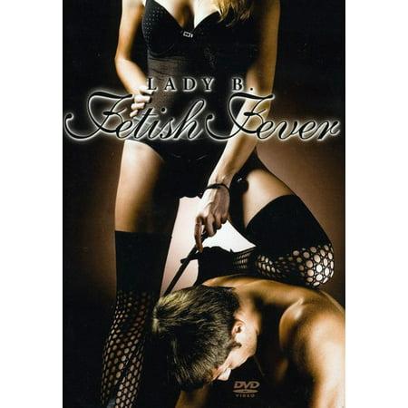 Lady B-Fetish Fever