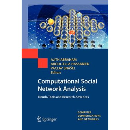Computational Social Network Analysis : Trends, Tools and Research