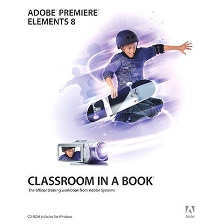 Adobe Premiere Elements 8 Classroom in a Book - eBook
