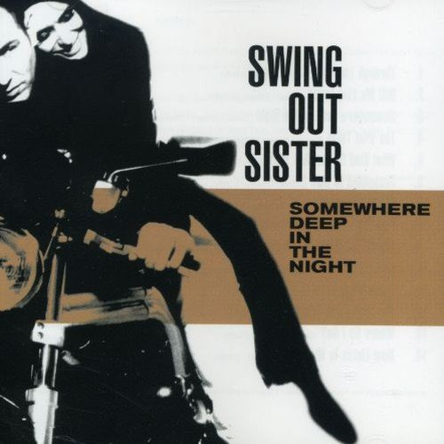 Swing Out Sister - Somewhere Deep in the [CD]