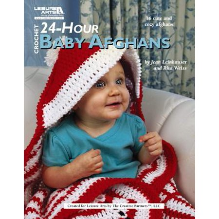 Crochet 24-Hour Baby Afghans (Leisure Arts #4883)