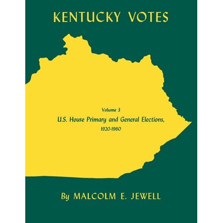 Kentucky Votes : U.S. House Primary and General Elections, 1920--1960 (Paperback)