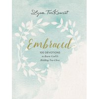 Embraced: 100 Devotions to Know God Is Holding You Close (Hardcover)