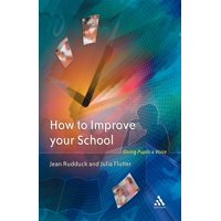 How to Improve Your School : Giving Pupils a Voice