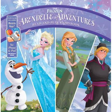 Frozen Arendelle Adventures: Read-And-Play Storybook : Purchase Includes Mobile App for iPhone and iPad! - Arendelle Frozen