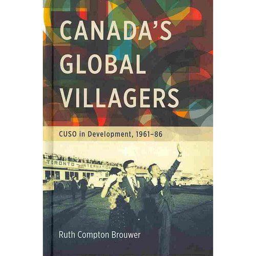 Canada's Global Villagers: CUSO in Development, 1961-86