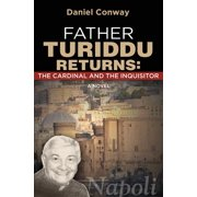 Father Turiddu Returns : The Cardinal and the Inquisitor