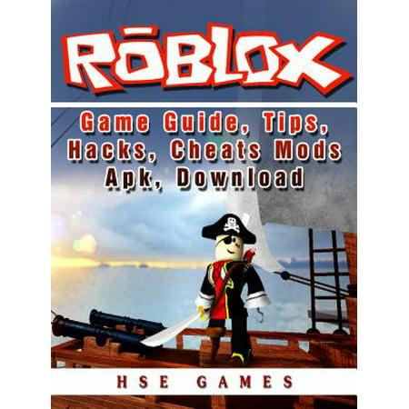 Roblox Game Guide, Tips, Hacks, Cheats Mods Apk, Download - eBook