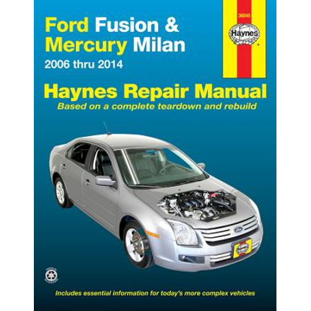 Ford Fusion & Mercury Milan : 2006 Thru 2014