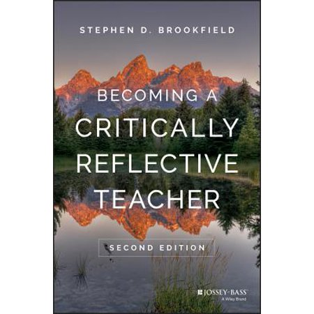 Becoming a Critically Reflective Teacher - eBook (E Teacher)