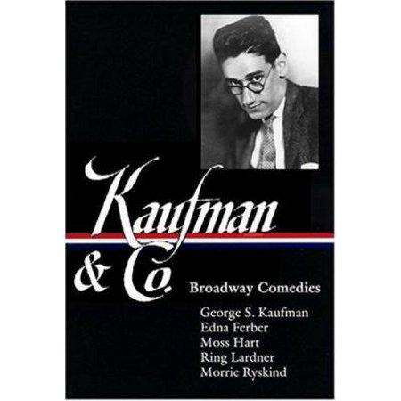 Kaufman & Co.: Broadway Comedies