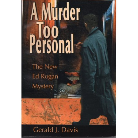 A Murder Too Personal (for fans of James Patterson, David Baldacci and Michael Connelly) -