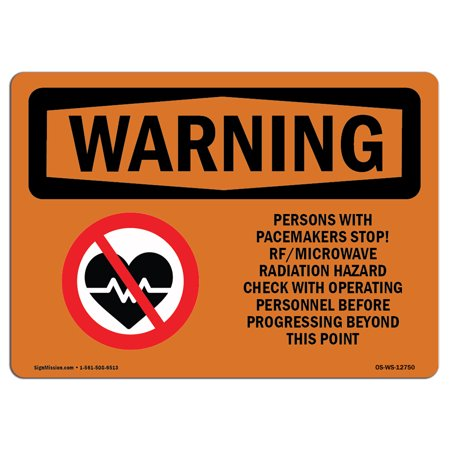 OSHA WARNING Sign - Pacemakers Stop Rf Microwave Radiation  | Choose from: Aluminum, Rigid Plastic or Vinyl Label Decal | Protect Your Business, Work Site, Warehouse & Shop Area |  Made in the (Stop Chrome From Asking Me To Sign In)