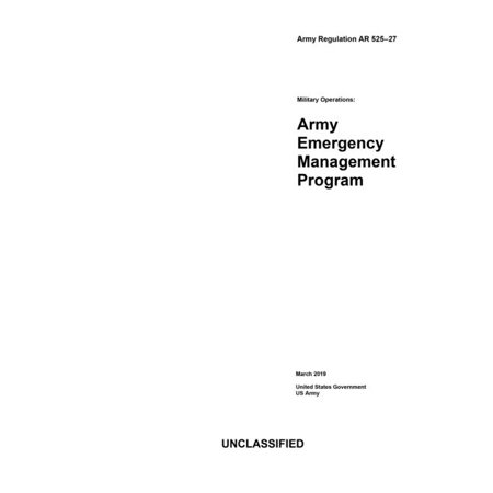 Army Regulation AR 525-27 Military Operations: Army Emergency Management Program March (Best Program Uninstaller 2019)