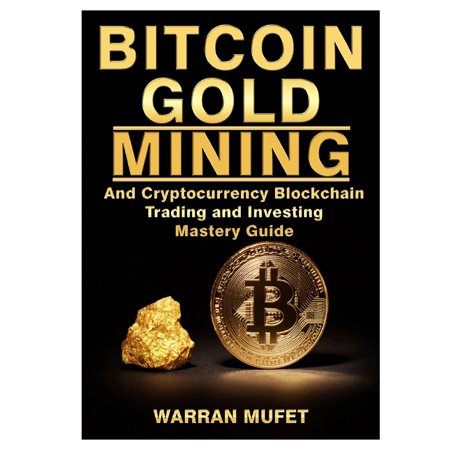 Cryptocurrency mining investing and trading in blockchain for
