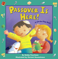 Passover Is Here! : Passover Is Here!