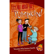 It's Not about the Pumpkin! - eBook