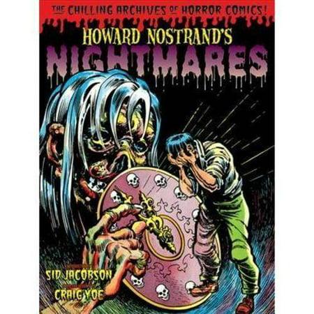 Howard Nostrands Nightmares by
