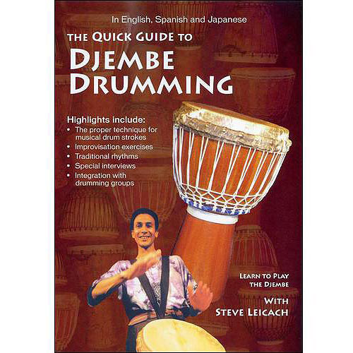 Steve Leicach: Quick Guide To Djembe Drumming
