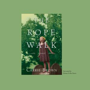 The Rope Walk - Audiobook