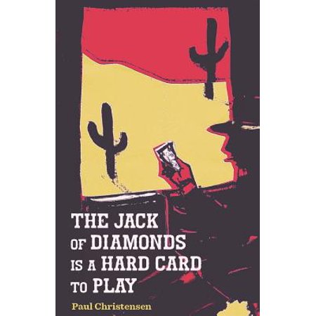 - The Jack of Diamonds Is a Hard Card to Play