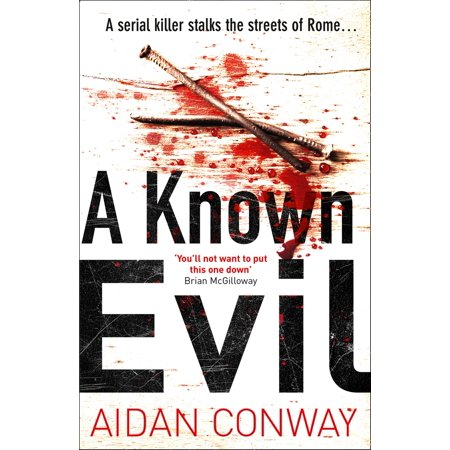 A Known Evil (Detective Michael Rossi Crime Thriller Series, Book 1) -