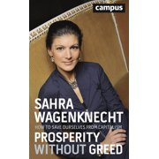Prosperity without Greed : How to Save Ourselves from Capitalism