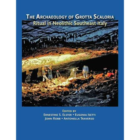 Archaeology of Grotta Scaloria: Ritual in Neolithic Southeast Italy