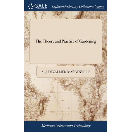 The Theory and Practice of Gardening (Hardcover) (James Beards Theory And Practice Of Good Cooking)