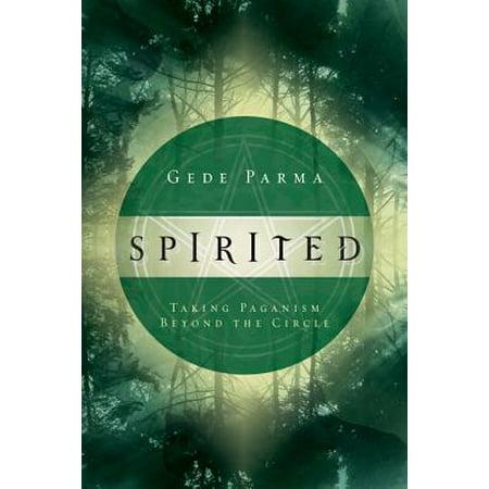 Spirited : Taking Paganism Beyond the Circle - Halloween Paganism