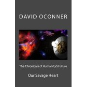 The Chronicles of Humanity's Future - eBook
