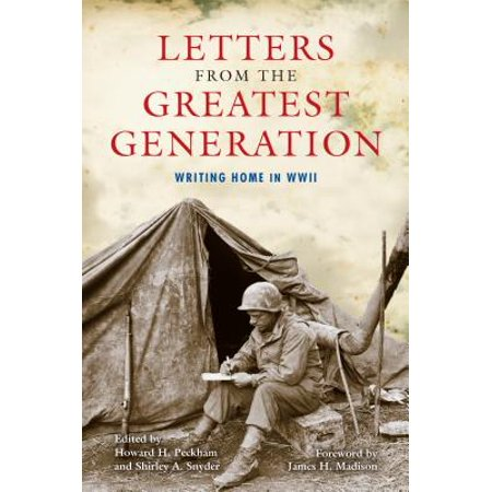 Letters from the Greatest Generation : Writing Home in WWII](Wwii Pinups)