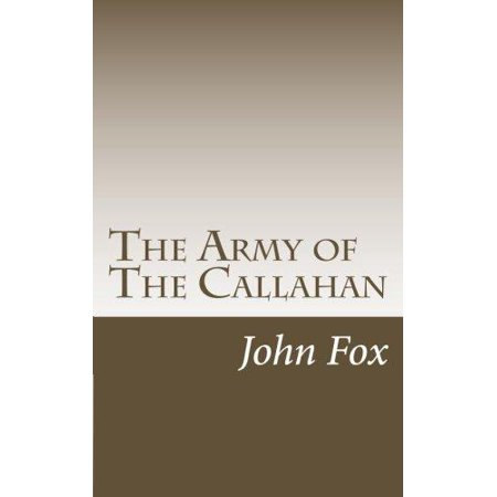 The Army Of The Callahan