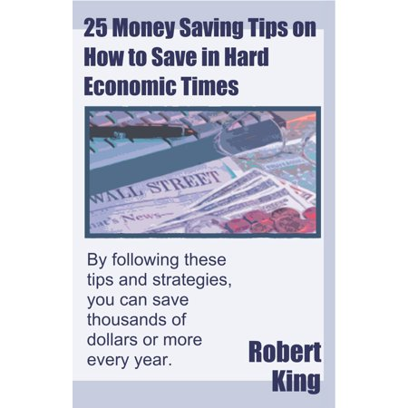 25 Money Saving Tips on How to Save in Hard Economic Times - eBook](Saving Money On Halloween)