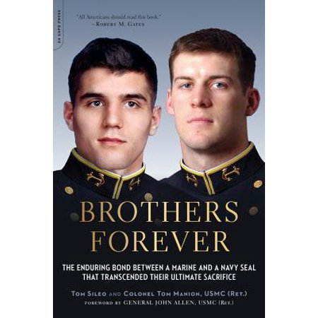 Ultimate Seal (Brothers Forever : The Enduring Bond between a Marine and a Navy SEAL that Transcended Their Ultimate Sacrifice)