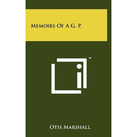 Memoirs Of A G  P
