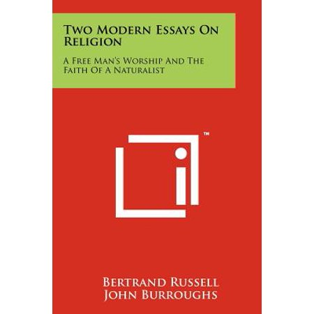 Thesis Examples In Essays Two Modern Essays On Religion  A Free Mans Worship And The Faith Of A  Naturalist High School Essay Examples also Proposal Essay Example Two Modern Essays On Religion  A Free Mans Worship And The Faith  Analytical Essay Thesis Example