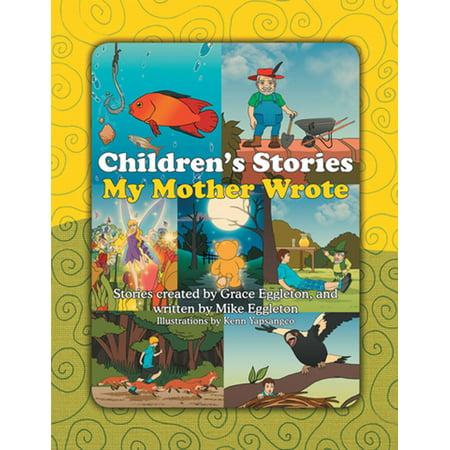 Children's Stories My Mother Wrote - eBook