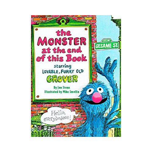 The Monster at the End of This Book: Starring Lovable, Furry Old Grover
