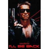 The Terminator I'll Be Back Laminated Poster (24 x 36)