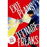 Exit Plans for Teenage Freaks - eBook