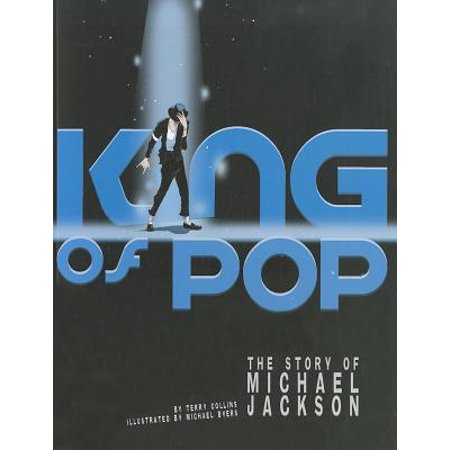 King of Pop : The Story of Michael Jackson
