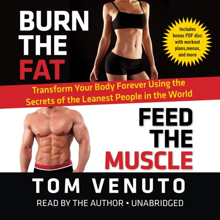 Burn the Fat, Feed the Muscle - Audiobook