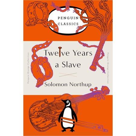 Twelve Years a Slave : (Penguin Orange Collection) - Orange Is The New Black Mendez