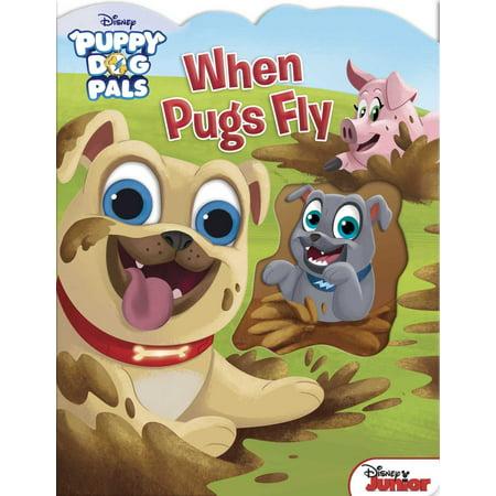When Pugs Fly (Board Book)