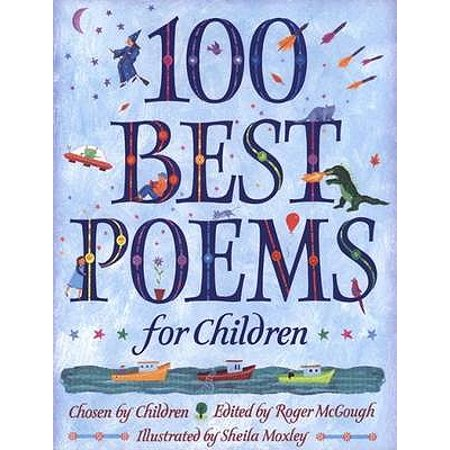 100 Best Poems for Children (Best Poems For Kids)
